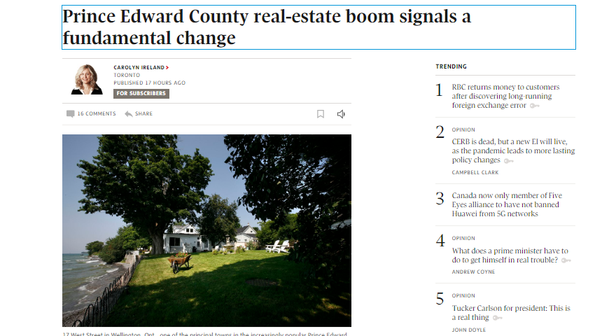 Image from Globe & Mail article on how Covid-19 has brought about a fundamental change in demand for homes in Prince Edward County.